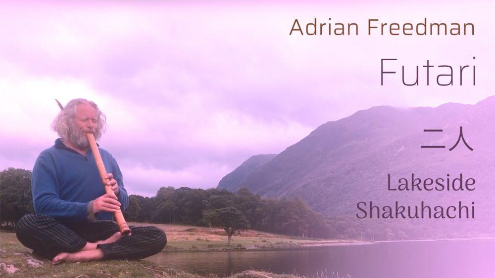 Futari | Shakuhachi 尺八 Zen bamboo flute | meditation music | Peaceful and spacious